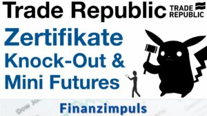 Trade Republic Knock-Out Zertifikate & Smart Mini Futures
