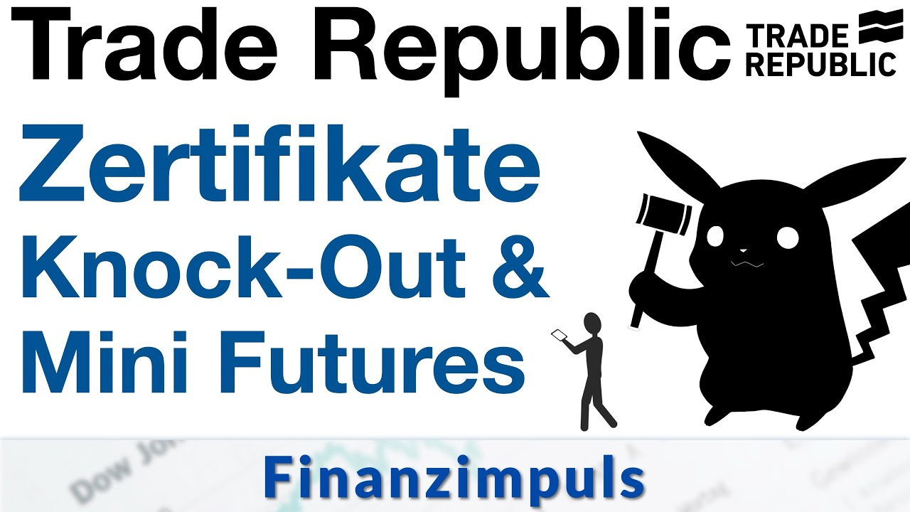 Trade Republic Knock-Out Zertifikate & Smart Mini Futures
