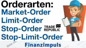 Orderarten bei Trade Republic