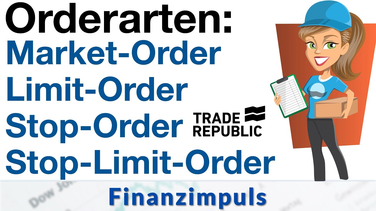 Orderarten bei Trade Republic