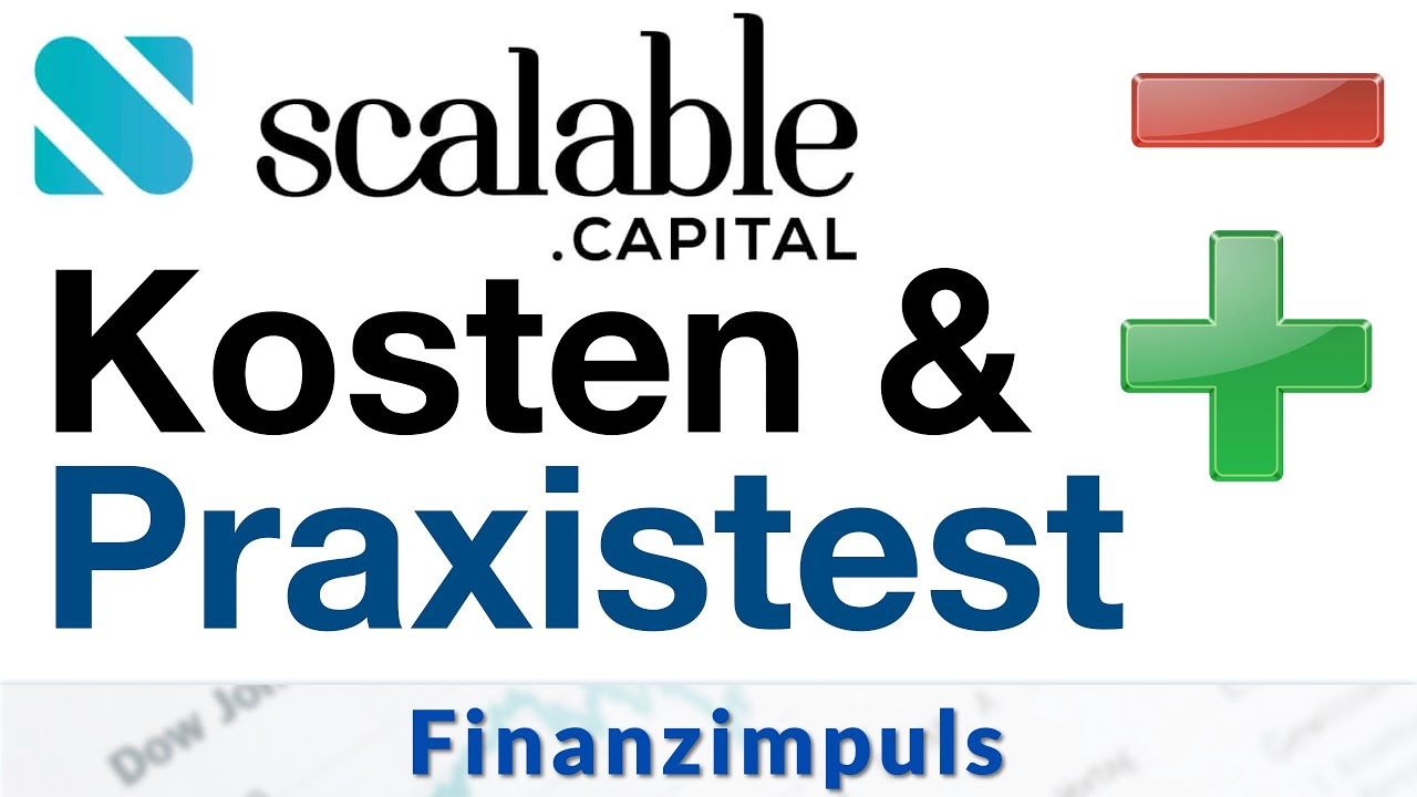 Scalable Capital - Broker Test